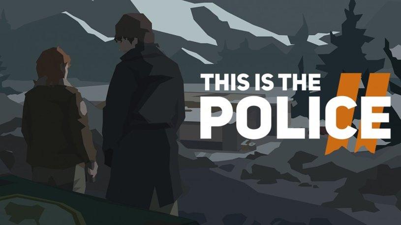 Вышел геймплейный трейлер This is The Police 2